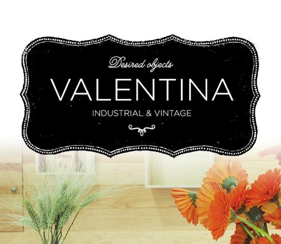 Valentina Industrial & Vintage