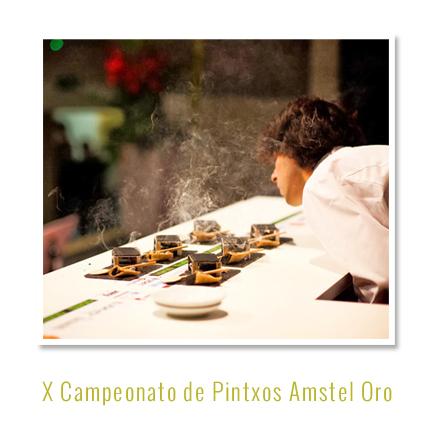 X Campeonato de Pintxos Amstel Oro