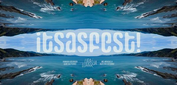 Un Festival sobre el mar en Donostia: Itsasfest