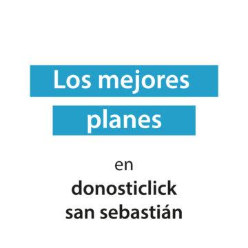 Planes gastronómicos en San Sebastián